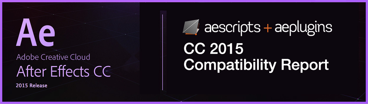 aescripts + aeplugins After Effects CC2015 compatibility report