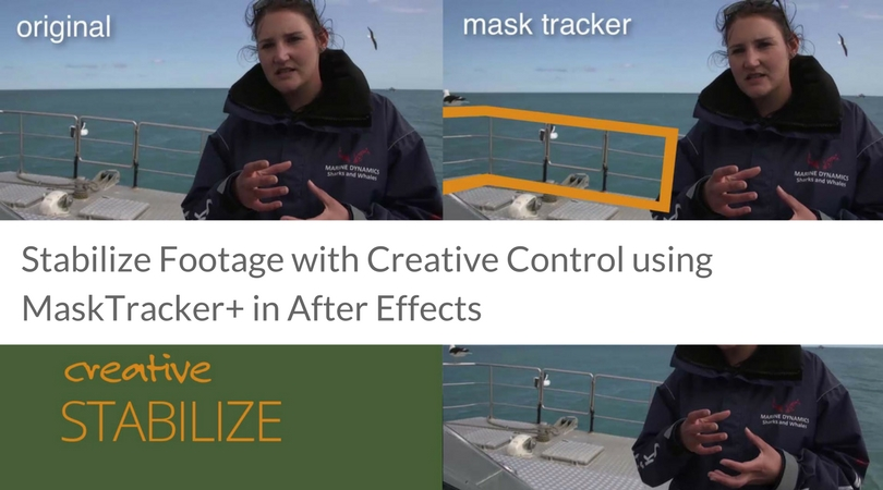 Stabilize Footage with Creative Control using MaskTracker+
