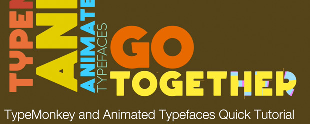 TypeMonkey and Animated Typefaces Quick Tutorial