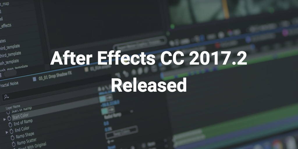 After Effects CC 2017 2 Released - aescripts + aeplugins