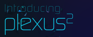 Introducing Plexus 2