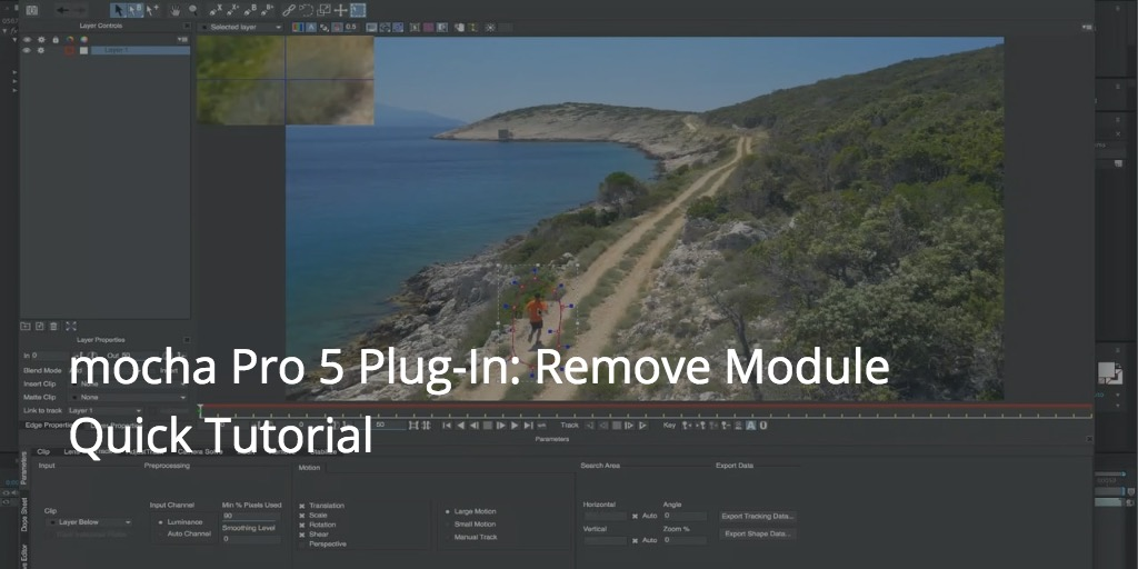mocha Pro 5 Plug-In: Remove Module Quick Tutorial