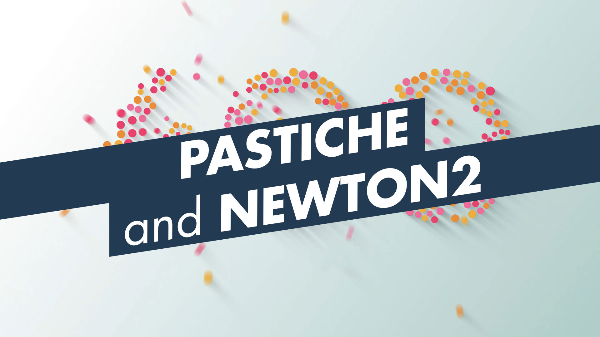 Create a dynamic explainer video using Pastiche and Newton2