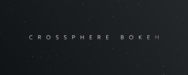 Crossphere Bokeh - aescripts + aeplugins - aescripts com
