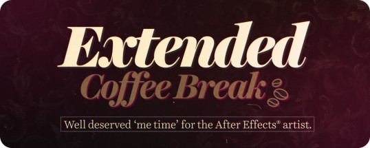 Extended Coffee Break