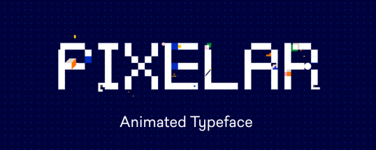 Pixelar - Animated Typeface