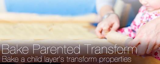 Bake Parented Transform