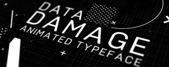 Data Damage Animated Typeface