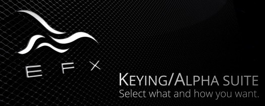 EFX Keying-Alpha Plugin Suite