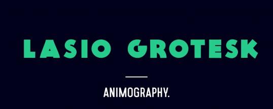 Animography Lasio Grotesk