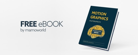 eBook: Motion Graphics in After Effects that Speaks to Your Brain