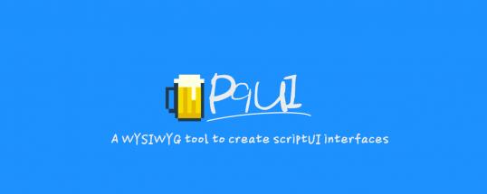 P9 scriptUI builder