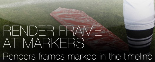 Render Frame at Markers