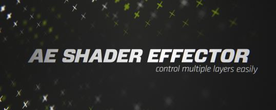 AE Shader Effector