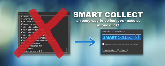 Smart Collect for Premiere Pro