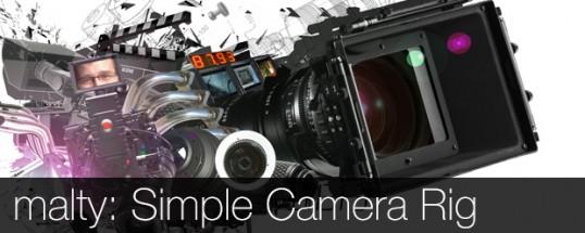 malty: Simple Camera Rig