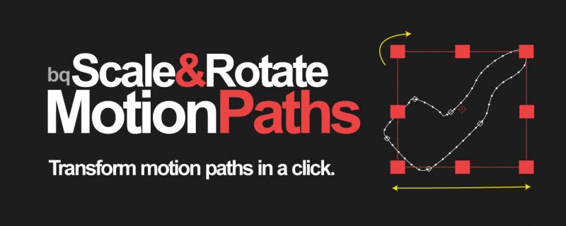 bq_Scale & Rotate Motion Paths 2 - aescripts + aeplugins