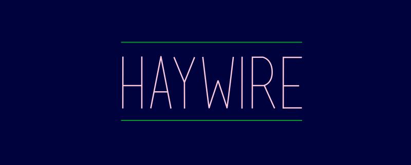 Haywire - Animated Typeface
