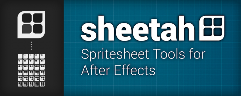 Sheetah - Spritesheet Tools - aescripts + aeplugins - aescripts com