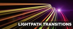 LightPath Transitions