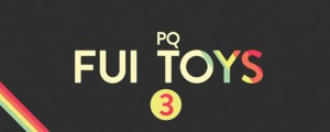 PQ FUI Toys 3