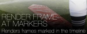 Render Frame at Markers