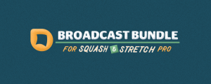 Broadcast Bundle for Squash & Stretch Pro