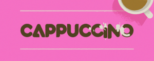 Cappuccino - Animated Typeface