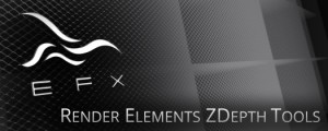 EFX Render Elements Z Depth Tools