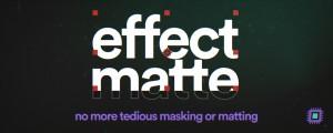 Effect Matte