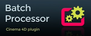 batch_processor_for_cinema4d_thumbnail