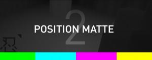 Position Matte 2