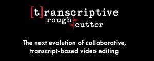 Transcriptive Rough Cutter