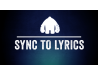 Sync to Lyrics