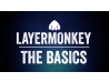 LayerMonkey Basics Tutorial