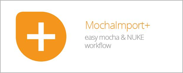 MochaImport+ for NUKE